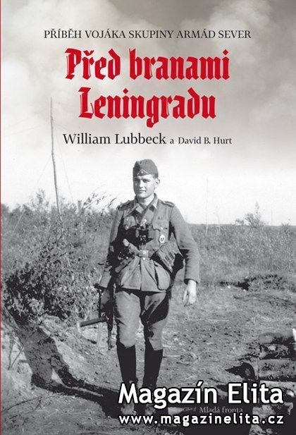 William Lubbeck, David Hurt: Před branami Leningradu